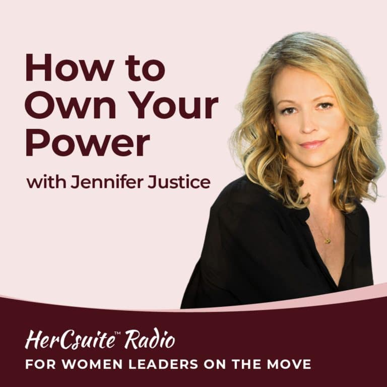 How to Own Your Power with Jennifer Justice