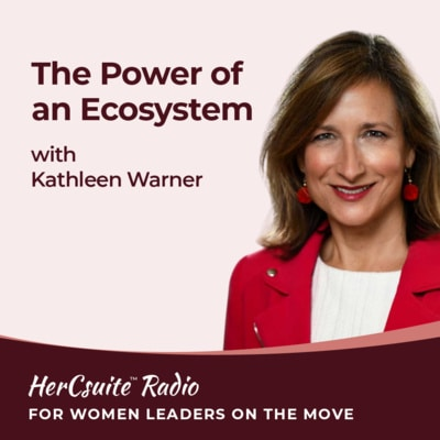 The Power of an Ecosystem with Kathleen Warner